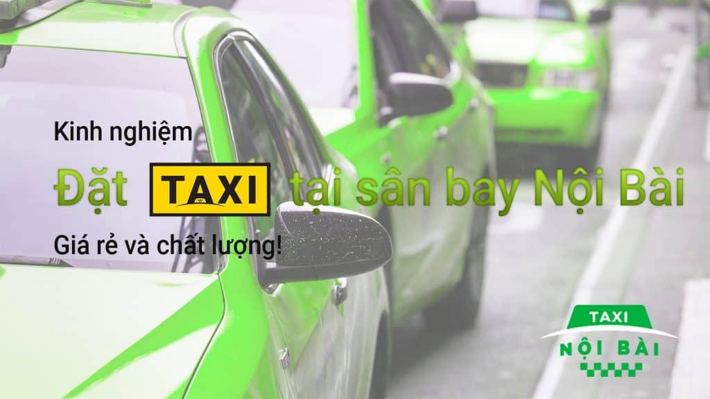 Chia sẻ kinh nghiệm đặt taxi tại sân bay Nội Bài giá rẻ mà chất lượng